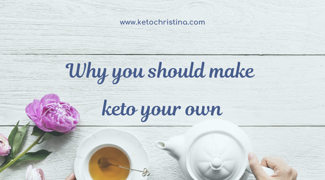 Making Keto Your Own