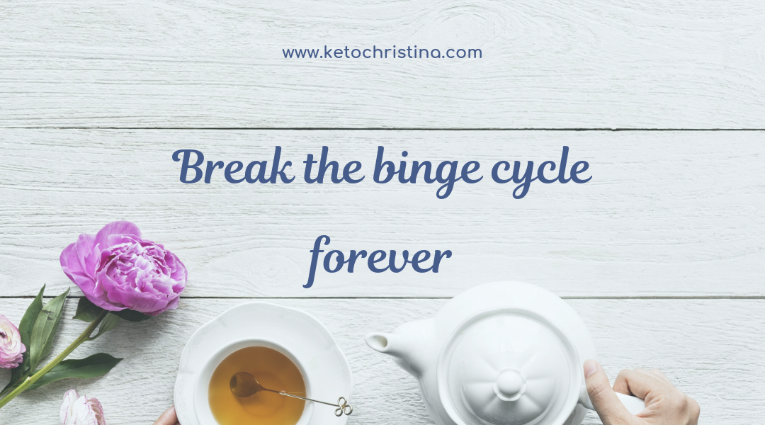 Break The Binge Cycle Forever