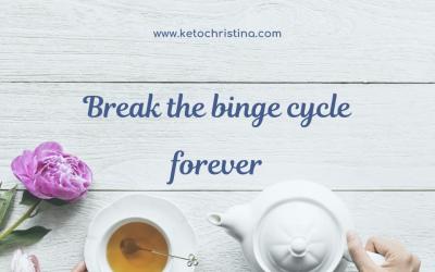 Break The Binge Cycle Forever