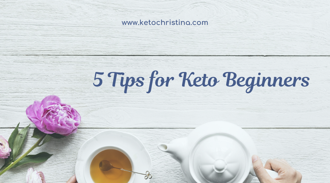 5 Tips for Keto Beginners