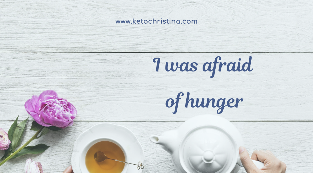 Afraid of hunger