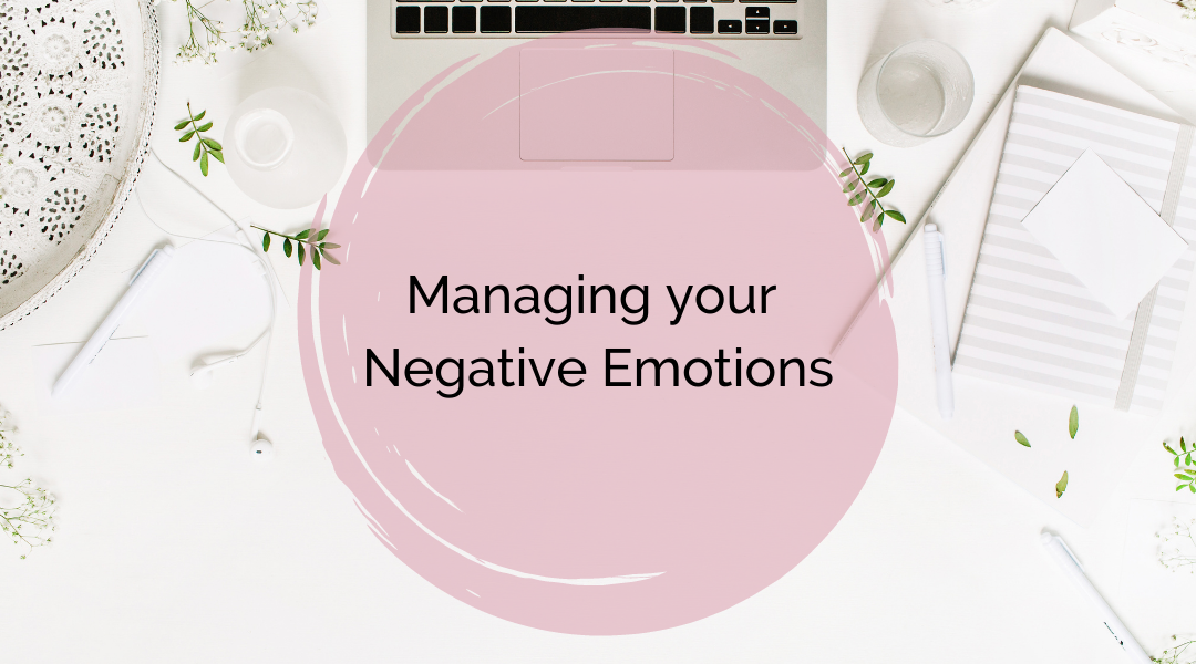 Manage your negative emotions